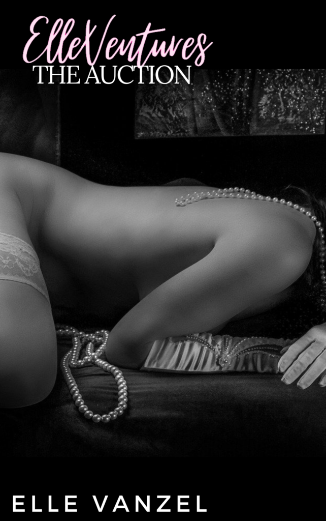 Cover of the book ElleVentures: The Auction by Elle Vanzel featuring a woman in white thigh highs with pearls draped over her. She is lying on her side and all we can see is the curve of her hip, her hand.